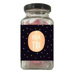 """Bonbons en verrine """"Pour Toi"""" - 90g"""