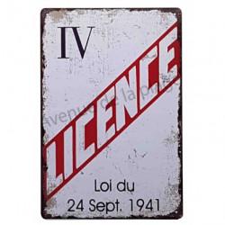 """Plaque Métal """"Licence IV"""""""