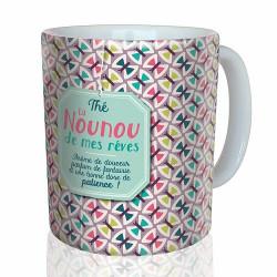 """Mug """"Thé la Nounou de mes rêves"""""""
