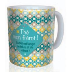 """Mug """"Thé mon Frérot"""""""
